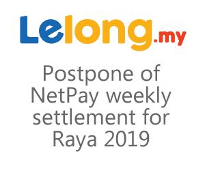 Postpone of NetPay weekly settlement for Raya 2019