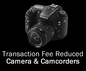 Transaction Fee Reduce – Camera & Camcorder