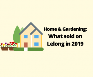 [Infographic] What Sold On Lelong in 2019 : Home & Gardening Category