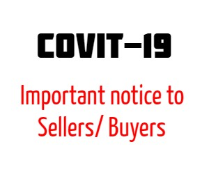Covid-19 – Important notice to Sellers/ Buyers